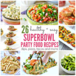 26 Healthy Superbowl Party Food Recipes – Sweet and Savory